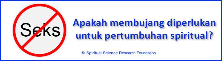 Apakah membujang dibutuhkan untuk mempraktikkan Spiritualitas
