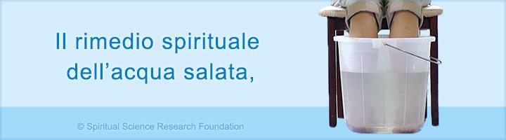 Il rimedio spirituale dell'acqua salata per rimuovere le energie negative
