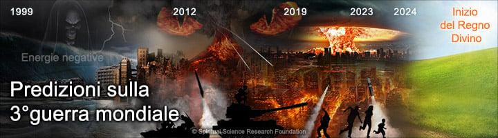 Premonizioni sull'inizio della 3° Guerra Mondiale, gli eventi che avvengono prima e gli eventi che seguono