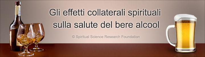 Gli effetti collaterali spirituali sulla salute del bere alcool