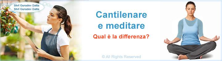 Cantilenare (Japa) e meditare – Qual è la differenza?