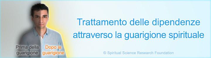 Trattamento delle dipendenze attraverso la guarigione spirituale