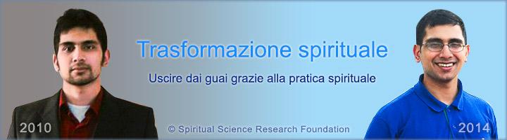 Trasformazione spirituale: uscire dai guai grazie alla pratica spirituale