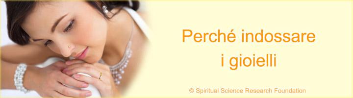 Effetto spirituale dell´indossare gioielli