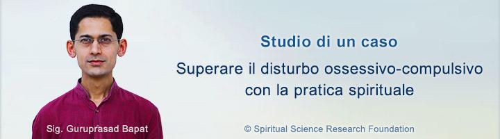 Superare il disturbo ossessivo-compulsivo (DOC) con la pratica spirituale _ studio di un caso