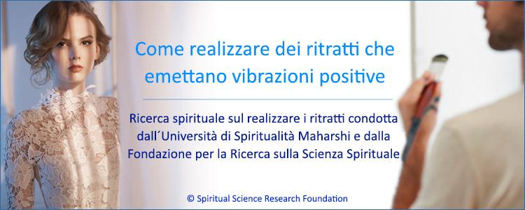 Realizzare dei ritratti di maggiore purezza spirituale