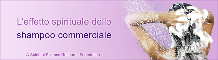 L'effetto spirituale dello shampoo commerciale