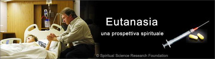 Eutanasia - una prospettiva spirituale