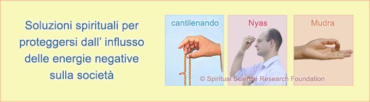 Le soluzioni spirituali per proteggersi dall' influsso di energie negative sulla società