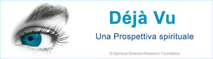 Déjà Vu - Una Prospettiva spirituale
