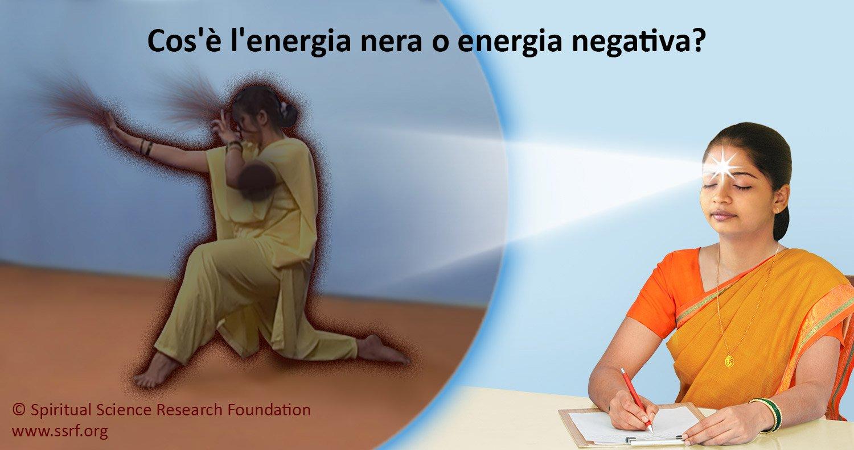 Cos'è l'energia nera o energia negativa?