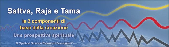 Sattva Raja Tama – Le componenti base della creazione