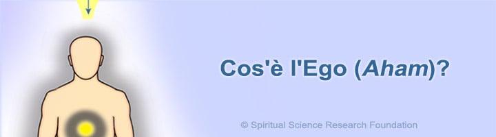 Cos'è l'ego?