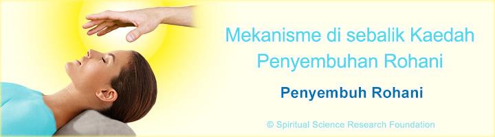 Mekanisme di sebalik Kaedah Penyembuhan Rohani