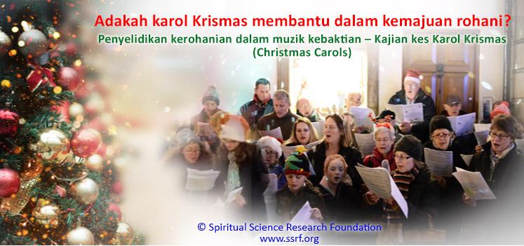 Adakah karol Krismas membantu dalam kemajuan rohani?
