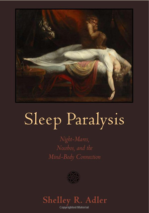 Sleep paralysis causes - academic and spiritual research