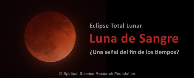 Luna Roja de Sangre: ¿Es esta una señal del fin de los tiempos?