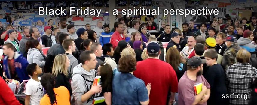 Black Friday 27th November 2015 – A spiritually detrimental event