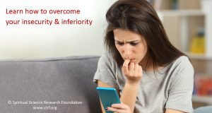 Learn how to overcome your insecurity & inferiority
