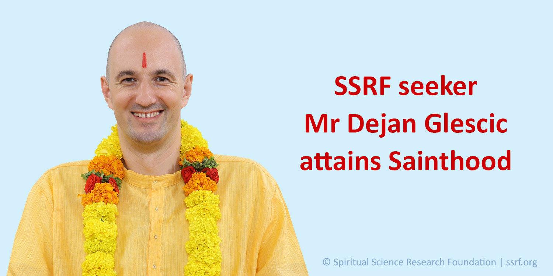 SSRF seeker Mr Dejan GLescic attains Sainthood