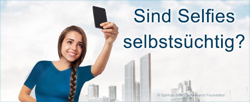 Sind Selfies selbstsüchtig?