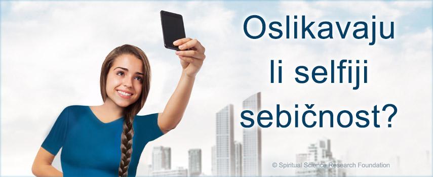 Oslikavaju li selfiji sebičnost?
