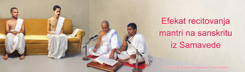 Efekat recitovanja mantri na sanskritu iz Samavede