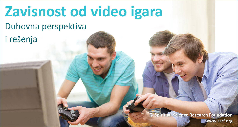 Zavisnost od video igara – duhovna perspektiva i rešenja