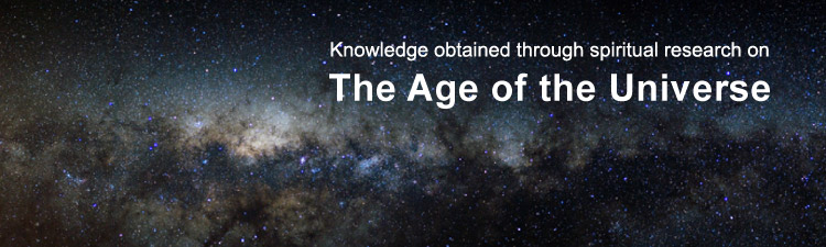 Spiritual research into the age of the universe and its cycles