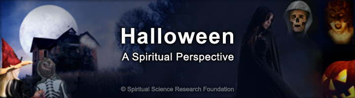 True meaning of halloween - spiritual perspective