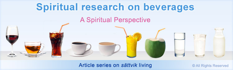 Spiritual research on beverages