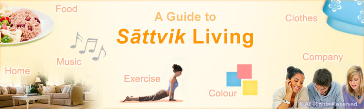 Spirituality in life | A guide to sattvik living