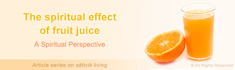 Spiritual benefits of fruit juice