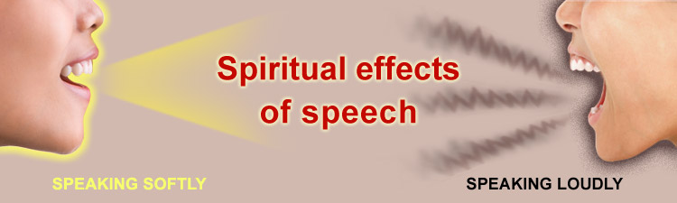 Spiritual effects of swearing and why to speak softly instead of loudly