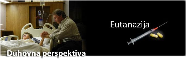Eutanazija - duhovna perspektiva