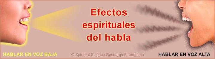 Efectos espirituales del insulto y por qué hablar en voz baja y no en voz alta
