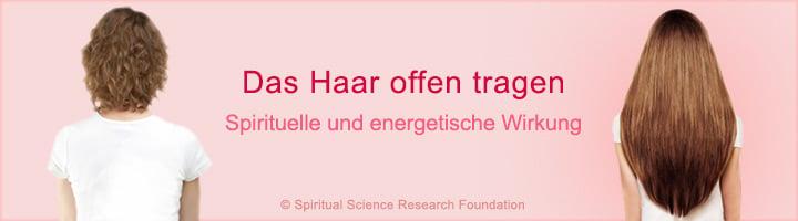 Hair down - spiritual effect of women leaving their hair loose