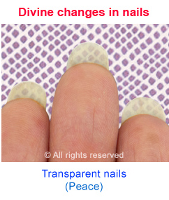 Transparent nails due to Divine changes in the spiritually evolved