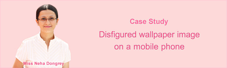 Case study – Disfigured wallpaper image on a mobile phone