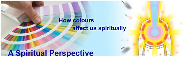 How colours affect us spiritually