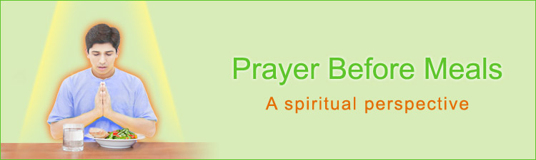 Prayer before meals – a spiritual perspective
