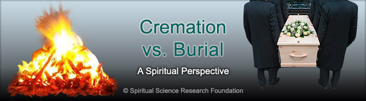 What is the spiritual perspective on cremation, burial and body consumed by vultures?