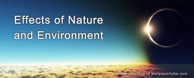 Effects of Nature and Environment