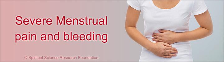 Severe Menstrual pain and bleeding