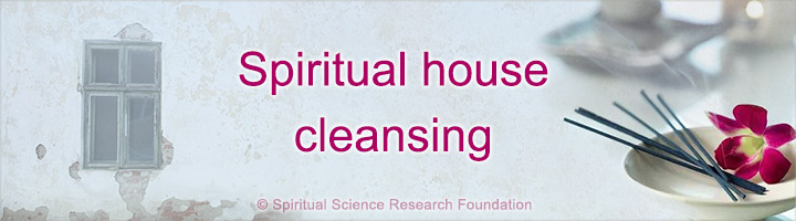 Spiritual house cleansing