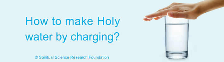 How to make Holy water by charging?