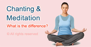 Meditation vs. Chanting