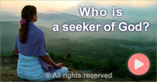 Who is seeker og God ?