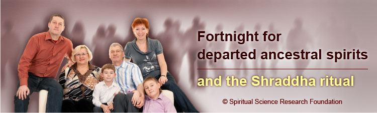 Fortnight for departed ancestral spirits and the Shraddha ritual