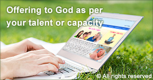 Offering to God as per your talent or capacity